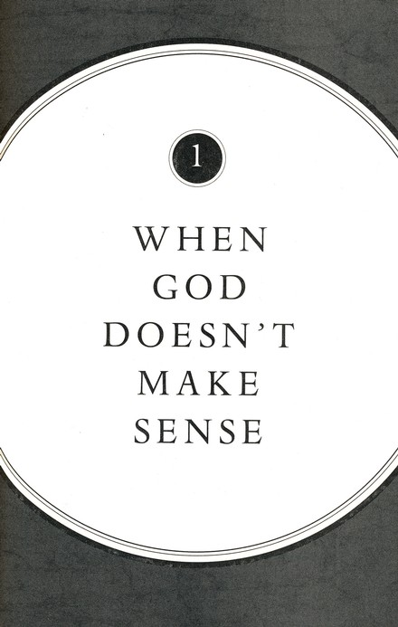 When God Doesn't Make Sense: Holding On to Your Faith During the Hardest Times