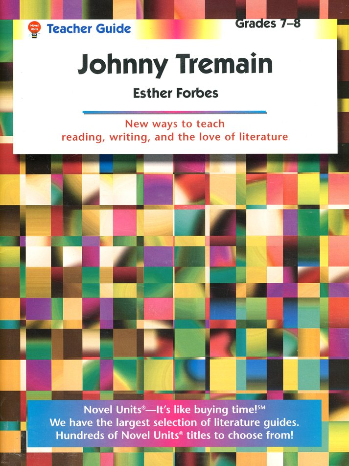 Johnny tremain novel units teachers guide grades 7 8 esther johnny tremain novel units teachers guide grades 7 8 esther forbes 9781561371273 christianbook fandeluxe Image collections