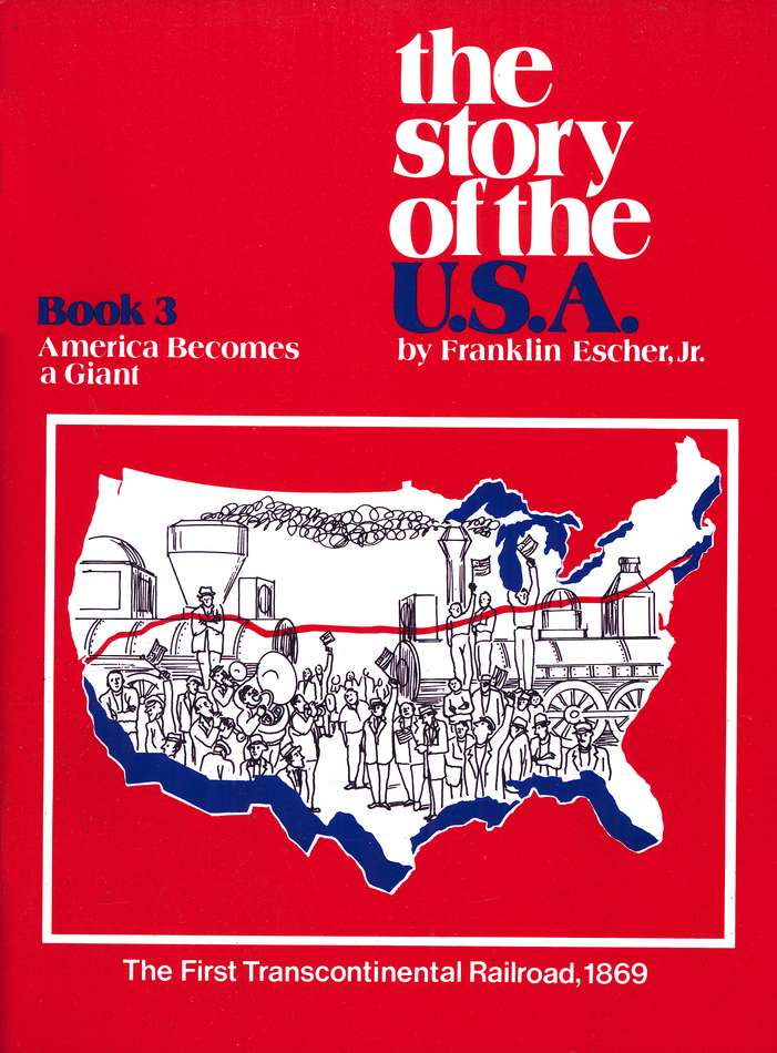 The Story Of The U.S.A. Book 3, America Becomes A Giant