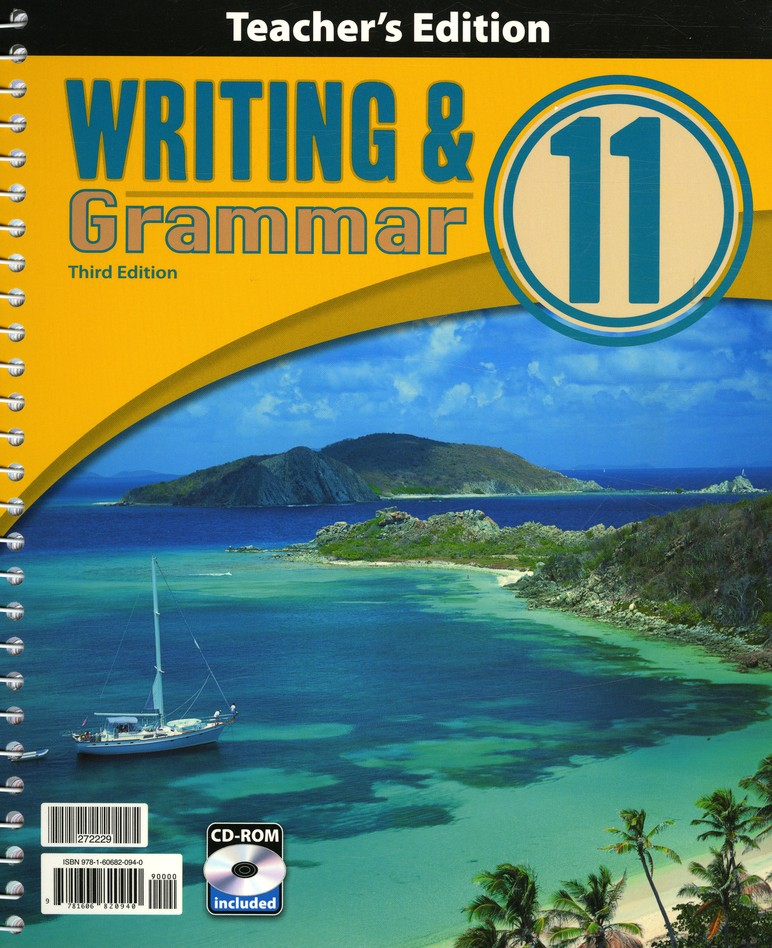 BJU Writing & Grammar Grade 11 Teacher's Edition with CD-ROM Third Edition