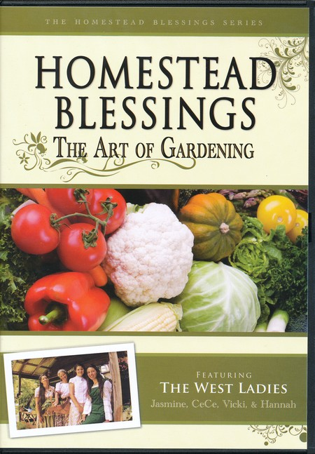 Homestead Blessings Two: The Art of Gardening DVD