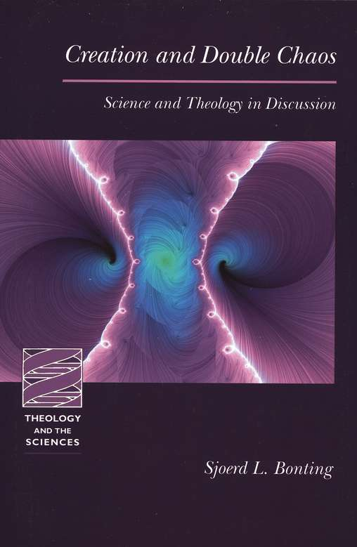 Creation and Double Chaos: Science and Theology in Discussion