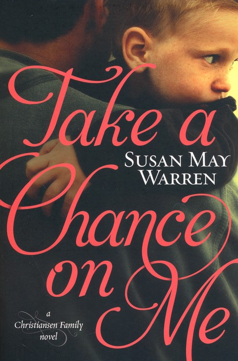 Take a Chance on Me, Christiansen Family Series #1