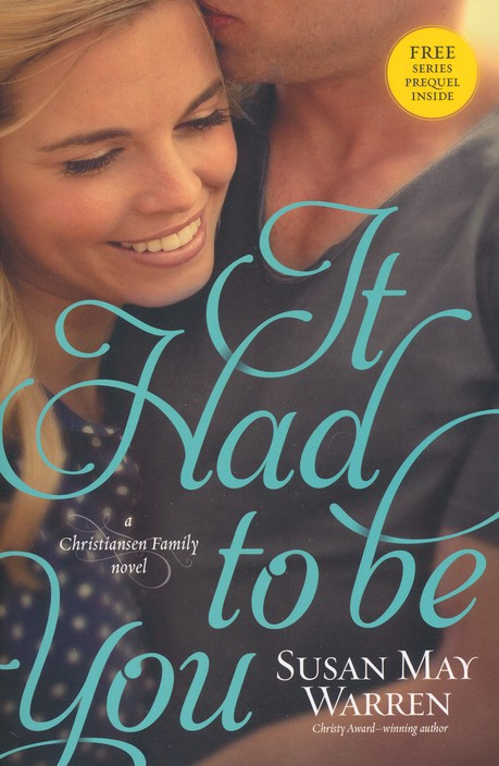 It Had to Be You, Christiansen Family Series #2