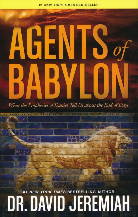 Image result for Agents of Babylon by Dr. David Jeremiah