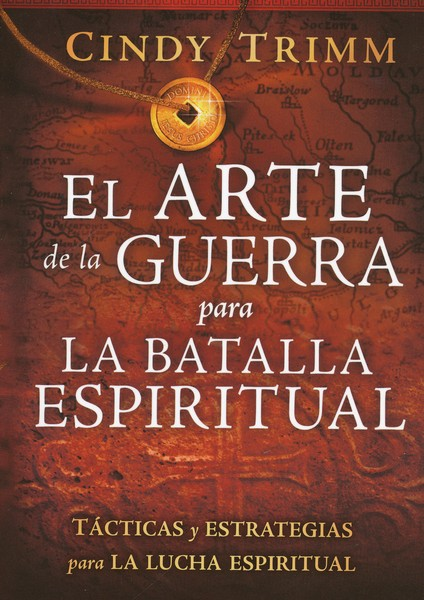 El Arte de la Guerra y Estrategias Esenciales p/la Batalla Esp.  (Essential Tactics and Strategies for Spiritual Warfare)