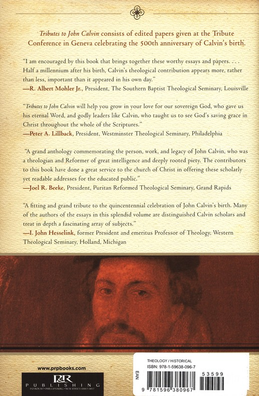 Tributes to John Calvin: A Celebration of His Quincentenary