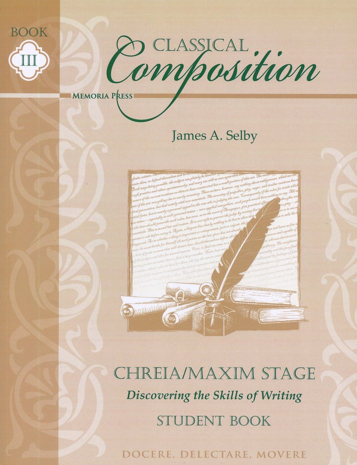 Classical Composition Book III, Student Book, Chreia/Maxim Stage