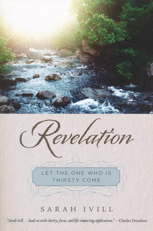 Revelation: Let the One Who is Thirsty Come