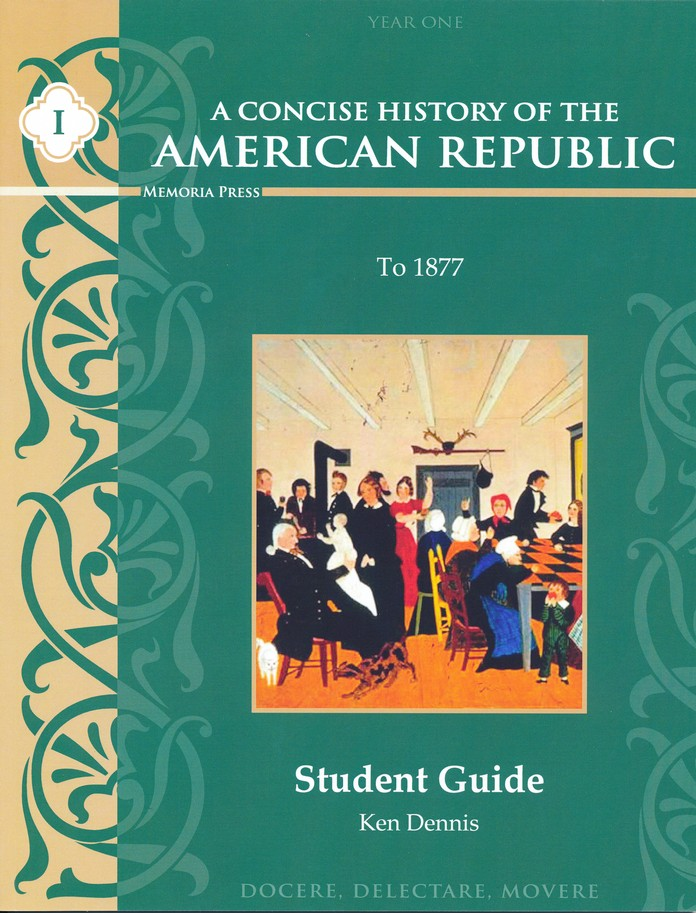 A Concise History Of The American Republic Year 1 Student Guide