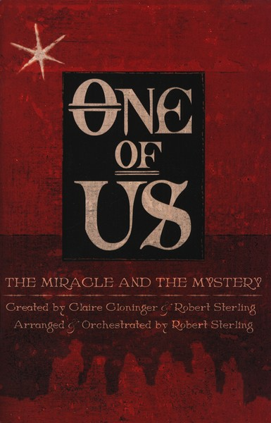 One of Us: The Miracle and the Mystery (Choral Book)