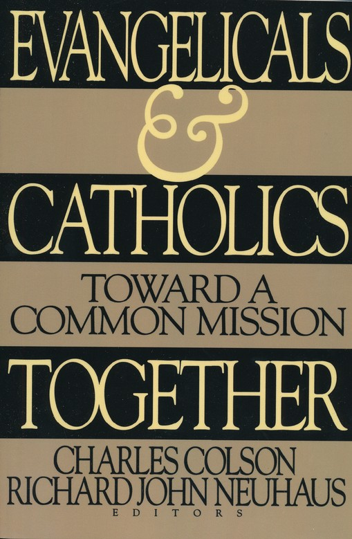 Evangelicals & Catholics Together Can One Person Make a Difference?