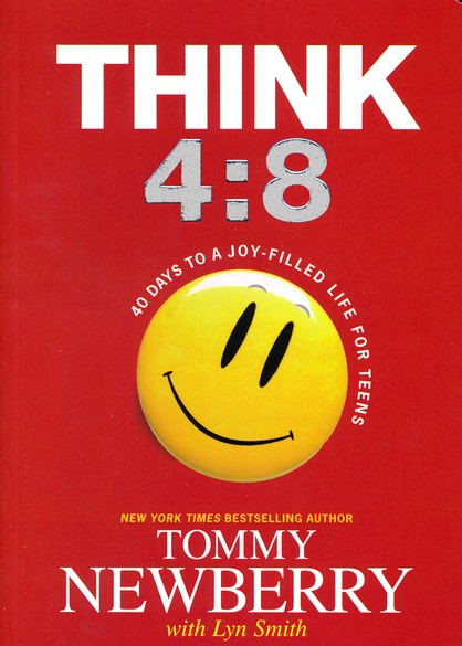 Think 4:8--40 Days to a Joy-Filled Life for Teens