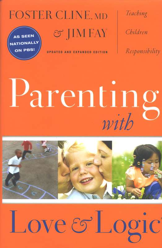 Parenting with Love & Logic: Teaching Children Responsibility