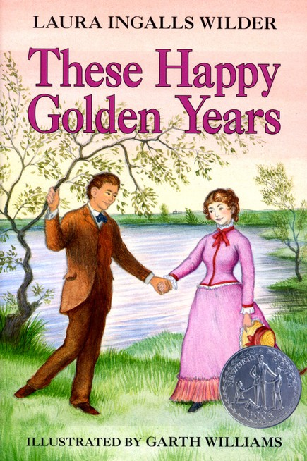 These Happy Golden Years, Little House on the Prairie Series #8  (Softcover)