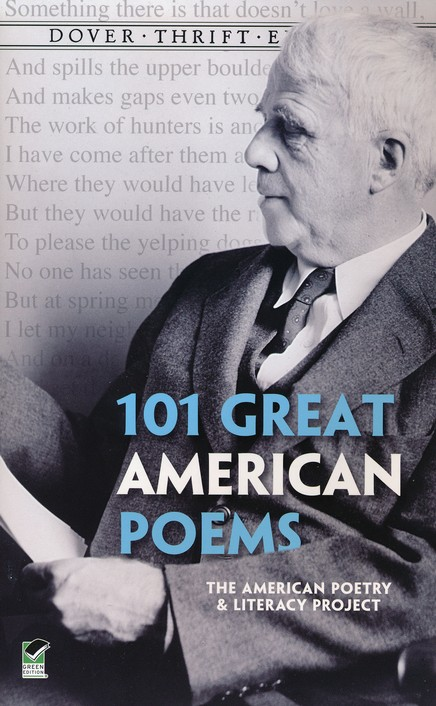 101 Great American Poems American Poetry Literacy Project 9780486401584 Christianbook Com