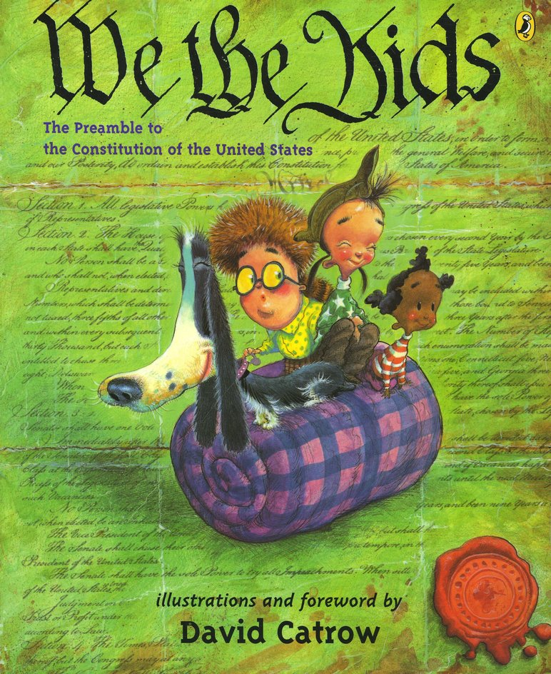 We the Kids: A Preamble to the Constitution of the United States