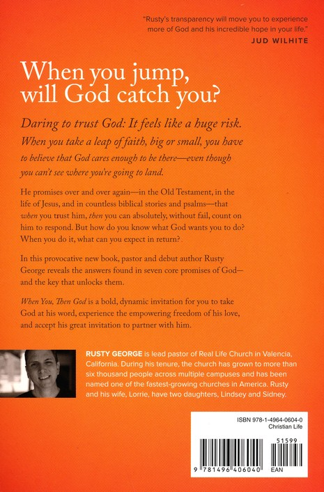 When You, Then God: 7 Things God Is Waiting to Do in Your Life