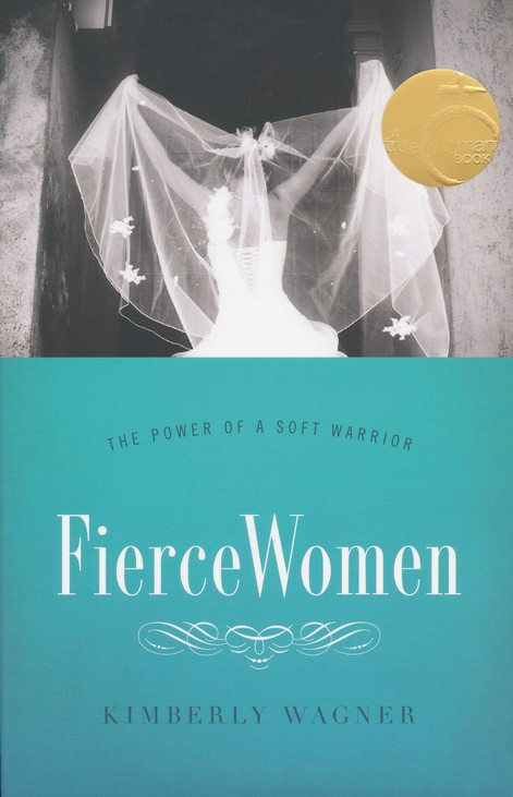 Fierce Women: The Power of a Soft Warrior