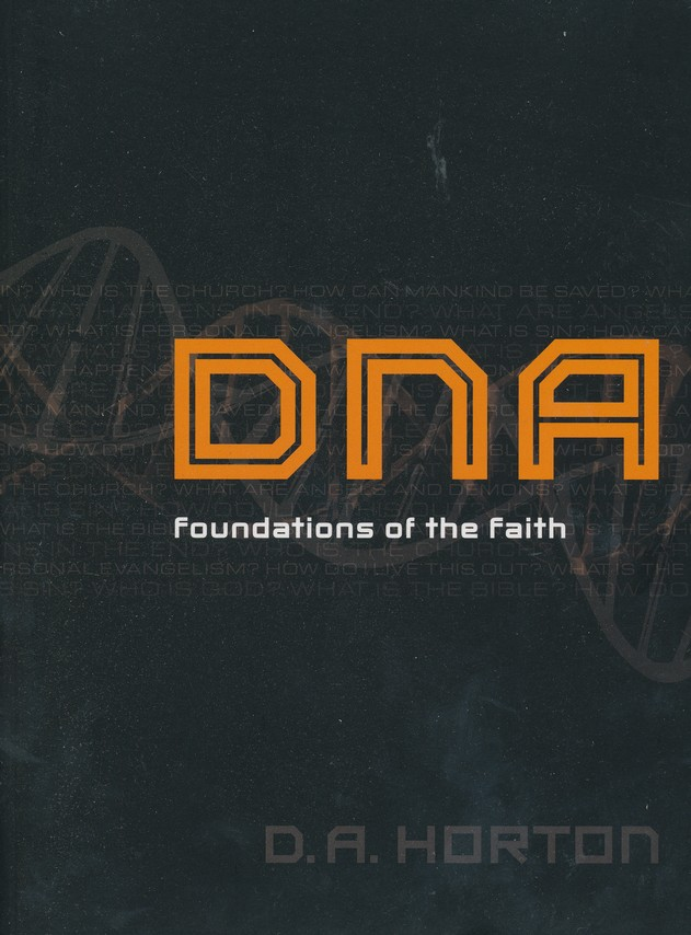 DNA: Foundations of the Faith
