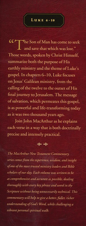 Luke 6-10: The MacArthur New Testament Commentary