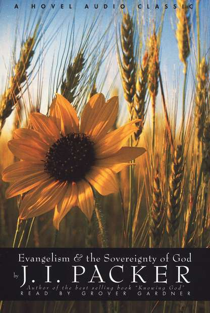 Evangelism and the Divine Sovereignty of God   - Audiobook on CD