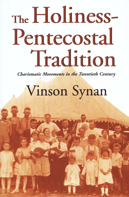 The Holiness-Pentecostal Tradition