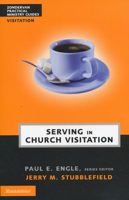 Church Visitation Manual: How Your Church Can Relate to People