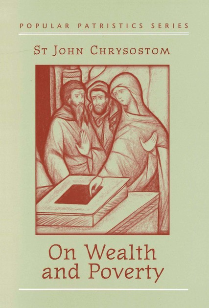 On Wealth and Poverty (Popular Patristics)