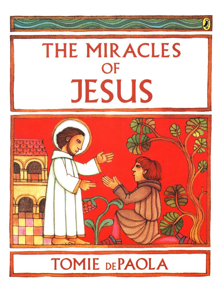 The Miracles of Jesus