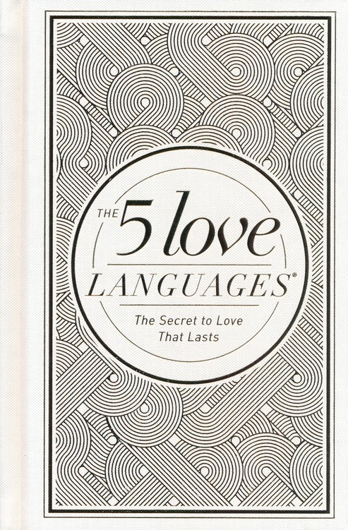 The 5 Love Languages The Secret To Love That Lasts New Edition Hardcover Special Edition Gary Chapman 9780802412713 Christianbook Com