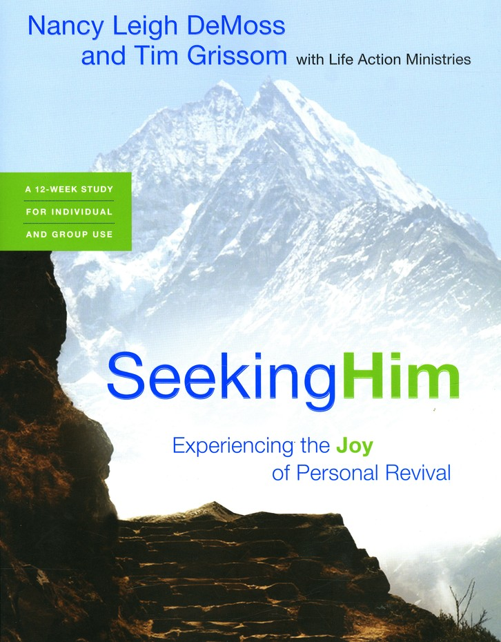 Seeking Him: Experiencing the Joy of Personal Revival