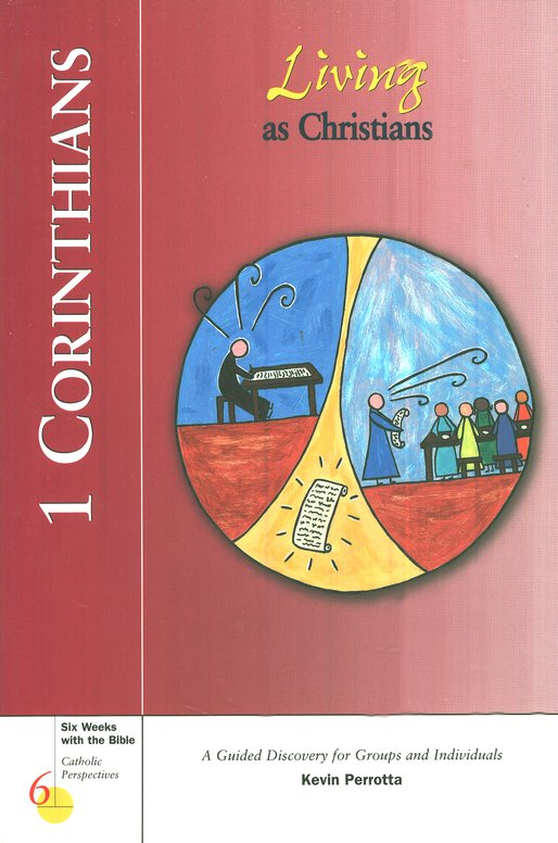 1 Corinthians: Living as Christians, Catholic Perspectives