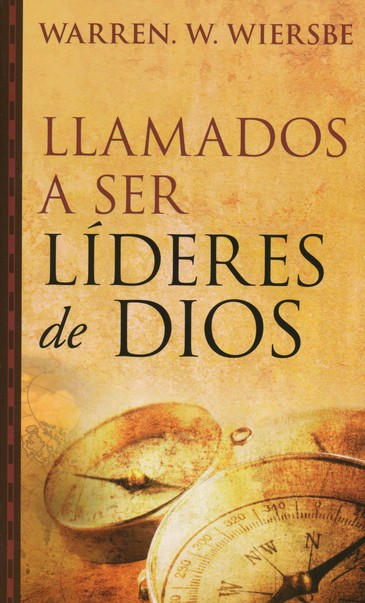 Llamados a ser lideres de Dios, On Being a Leader for God, Spanish