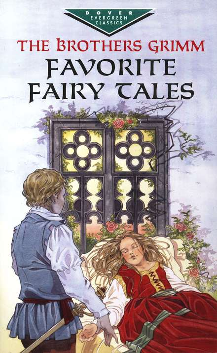 The Brothers Grimm Favorite Fairy Tales