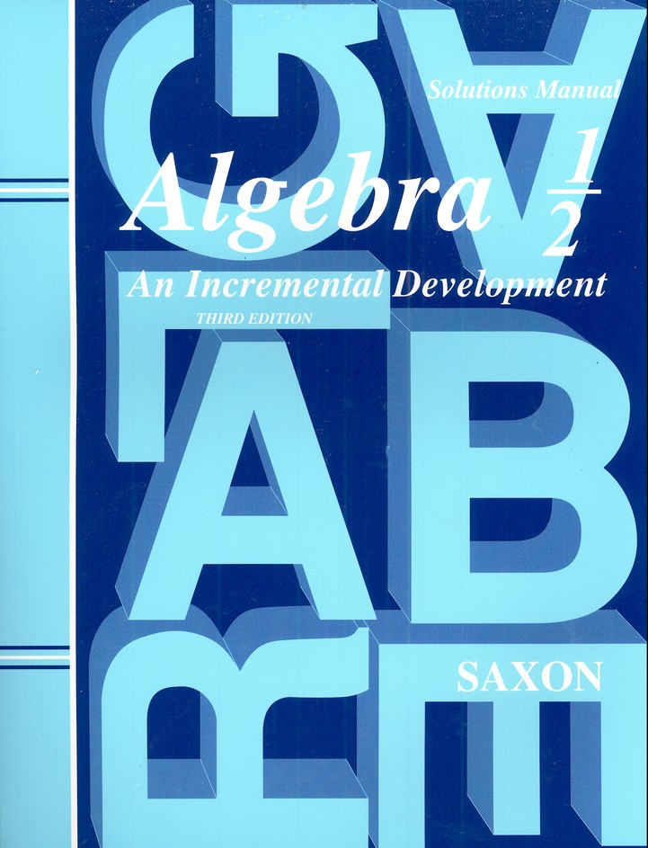 Saxon Algebra &#189, Third Edition, Solutions Manual