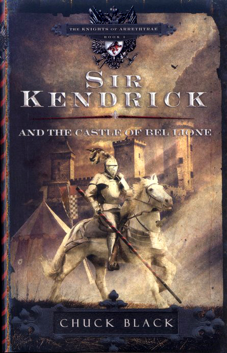 Sir Kendrick and The Castle of Bel Lione, Knights of  Arrethtrae