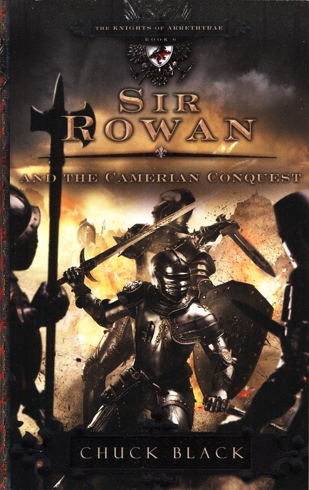 #6: Sir Rowan and the Camerian Conquest