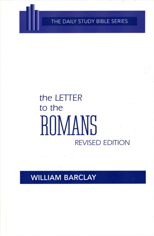 The Letter to Romans: Daily Study Bible [DSB]