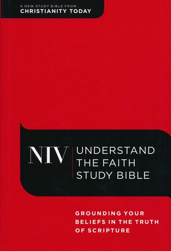 NIV Understand the Faith Study Bible, hardcover