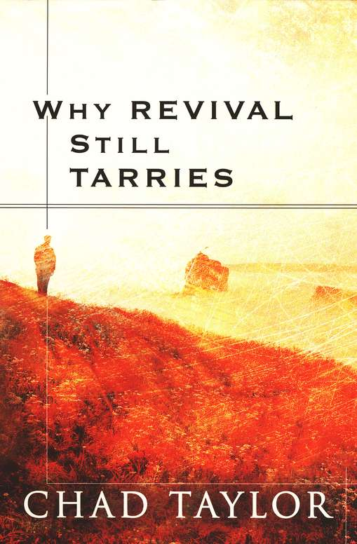 Why Revival Still Tarries