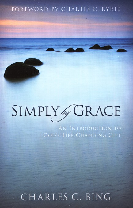 Simply By Grace: An Introduction to God's Life-Changing Gift