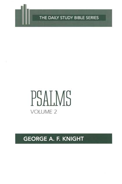 Psalms, Volume 2: Daily Study Bible [DSB]