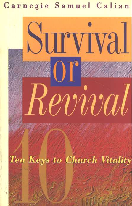 Survival or Revival: Ten Keys to Church Vitality