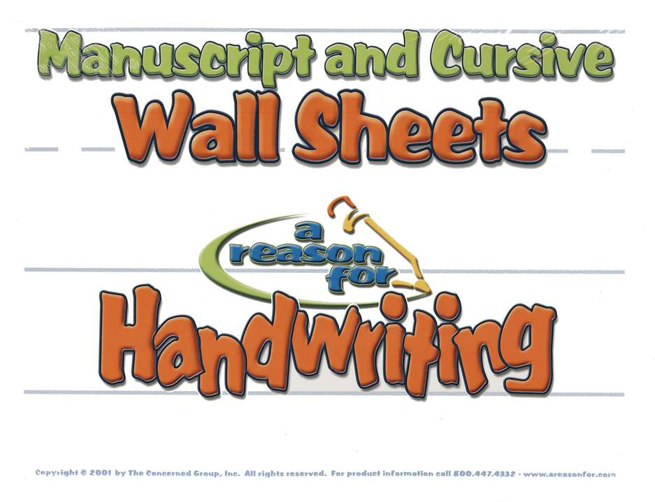 A Reason For Handwriting: Manuscript/Cursive Wall Sheets