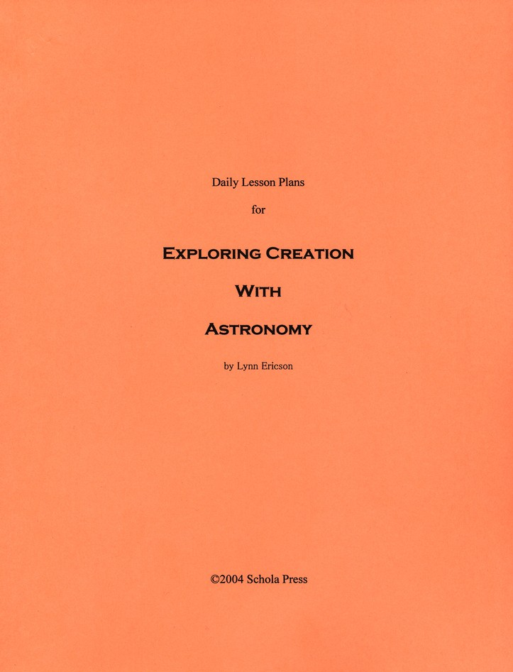 Daily Lesson Plans for Exploring Creation with  Astronomy