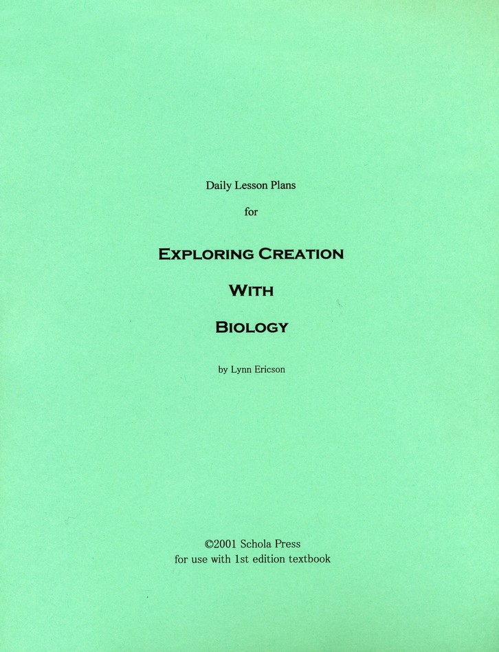 Daily Lesson Plans for Exploring Creation with Biology (1st Edition)
