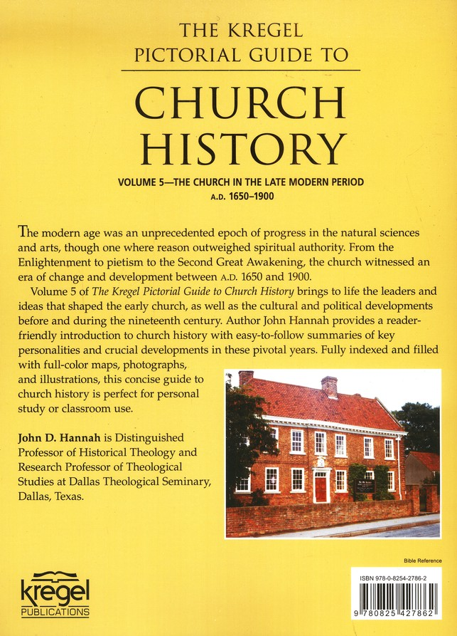 Church History, The Church in the Late Modern Period   A.D. 1650-1900, Volume 5