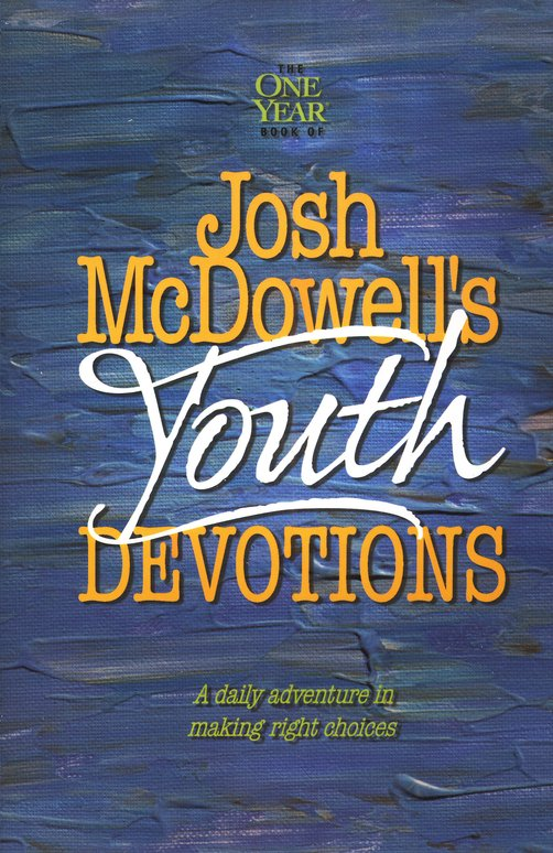 The One-Year Book of Josh McDowell's Youth Devotions, Volume 1