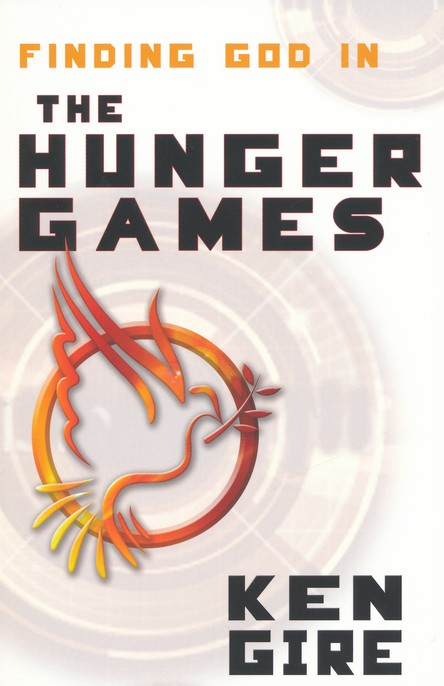 Finding God in the Hunger Games: Why the movie matters to the generation that will go through them